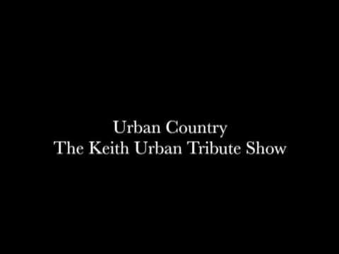 Urban Country  Keith Urban Tribute - presented by Mondo Entertainment Pty Ltd