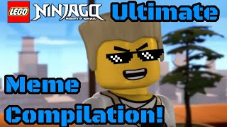 The Ultimate Ninjago Meme Compilation!