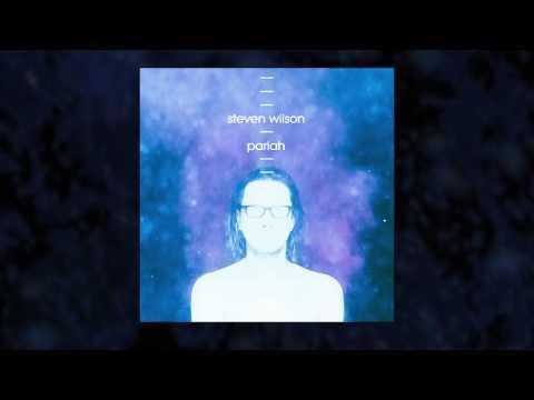 Steven Wilson - Pariah (Listening Video)