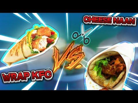 Wrap du KFC VS Cheese Naan ! Victoire par KO, je dissèque et j'analyse !