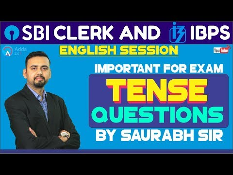 Tense Questions For SBI CLERK PRE, IBPS 2018 By Saurabh Sir | English