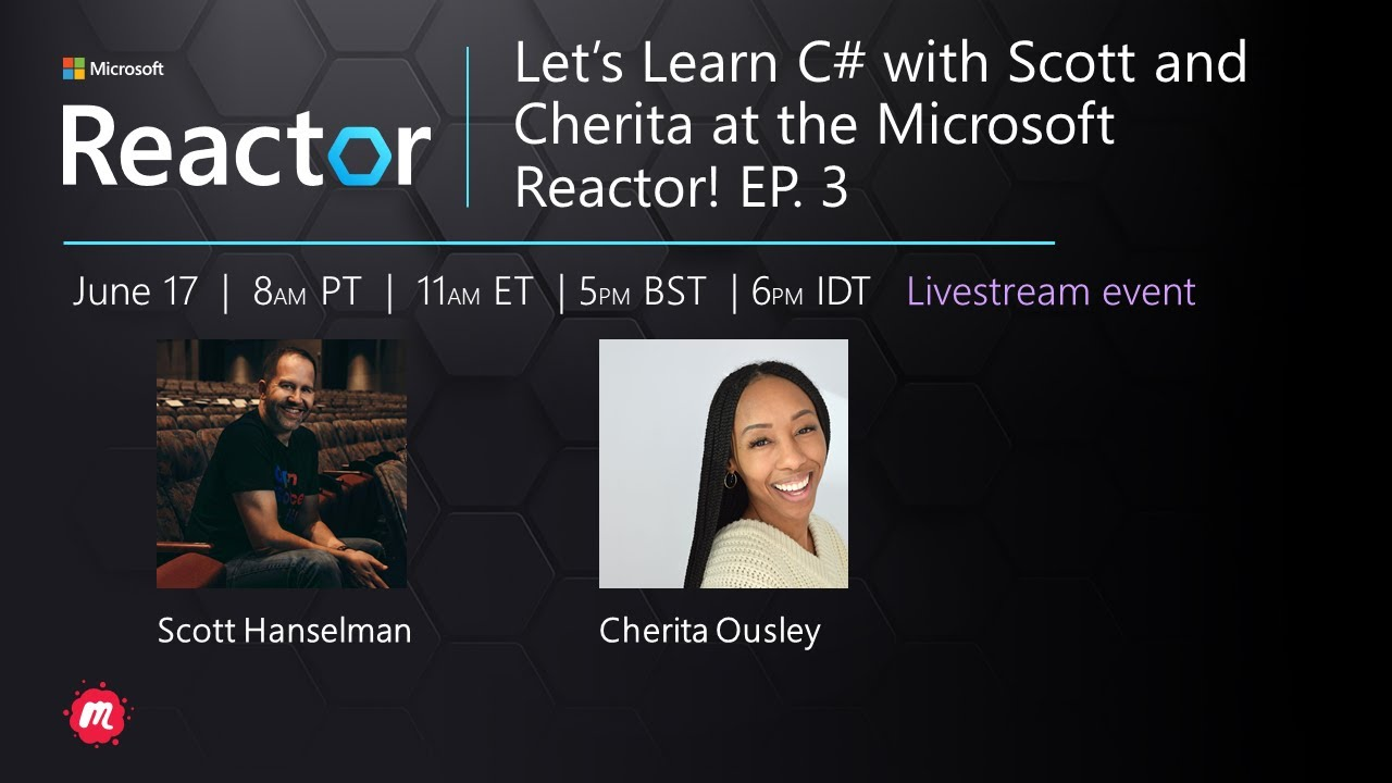 Let's Learn C# with Scott and Cherita at the Microsoft Reactor! - Part 3