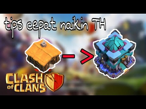 Tips Cepat Naikin Level TH Clash Of Clans | Clash Of Clans Indonesia