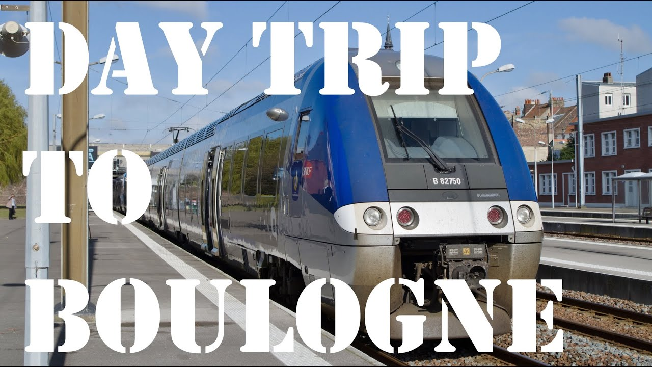 Day Trip to Boulogne - YouTube