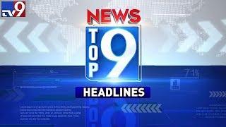 Top 9 News Headlines