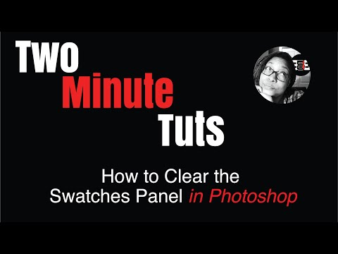 How To Clear The Swatches Panel In Adobe Photoshop