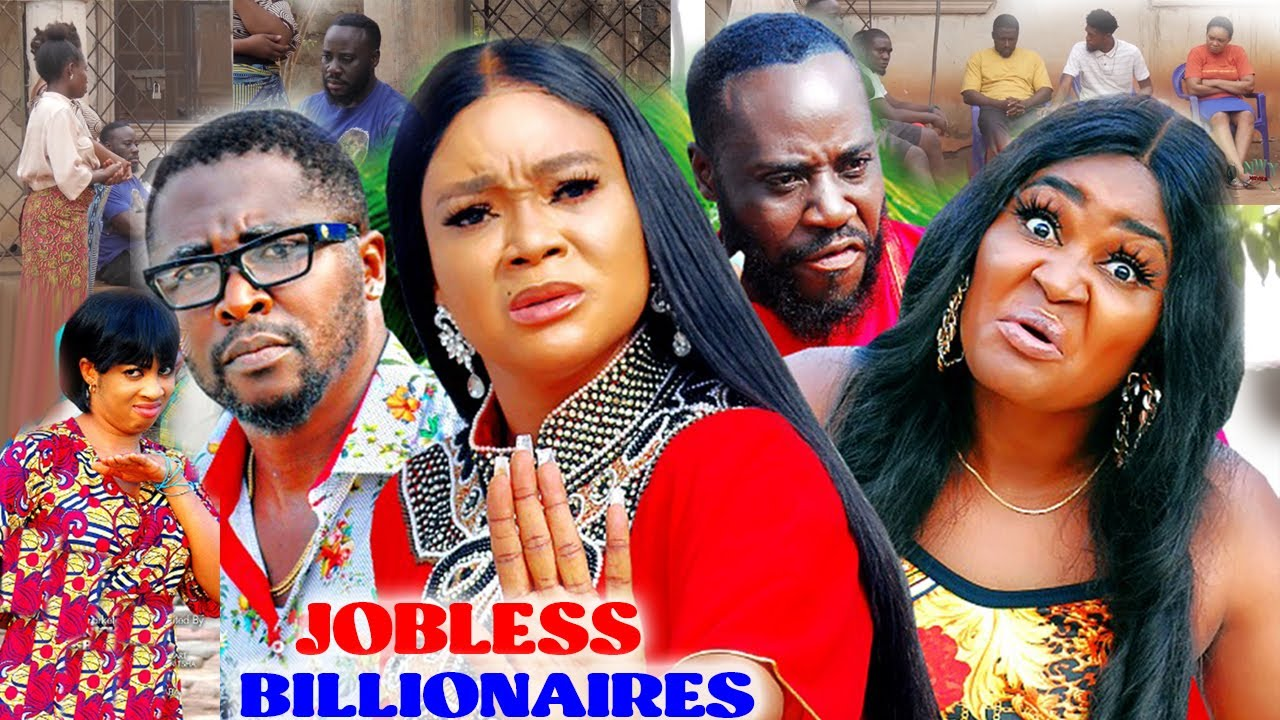 Download JOBLESS BILLIONAIRES 9&10 (NEW HIT MOVIE) Onny Michael & Chizzy Alichi 2021 Latest Nigerian Movie