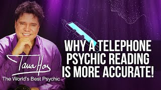 Telephone Psychic Reading - Why A Telephone Psychic Reading Is More Accurate!!