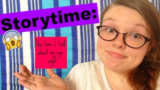 Story time: The Time I Lied About My Eyesight