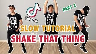 SHAKE THAT THING (SLOW TUTORIAL) | Charli D'Amelio version | TikTok Dance