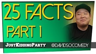 Video 25 Facts - David So - Part 1 download MP3, 3GP, MP4, WEBM, AVI, FLV Desember 2017