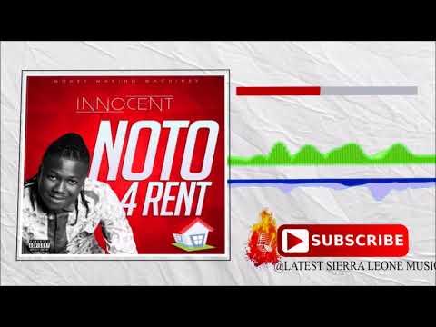 Innocent - Noto 4 Rent (Official Audio 2018) 🇸🇱