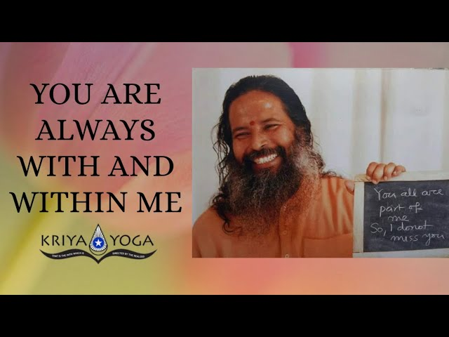 You Are Always with and within Me