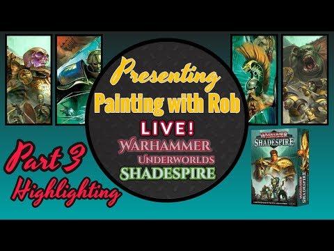 Painting with Rob Live! Warhammer Underworlds: Shadespire - Part 3 Final