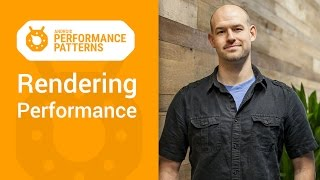 Android Performance Patterns: Rendering Performance 101