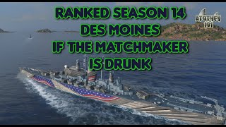 Ranked Season 14 - Des Moines - If the matchmaker is drunk