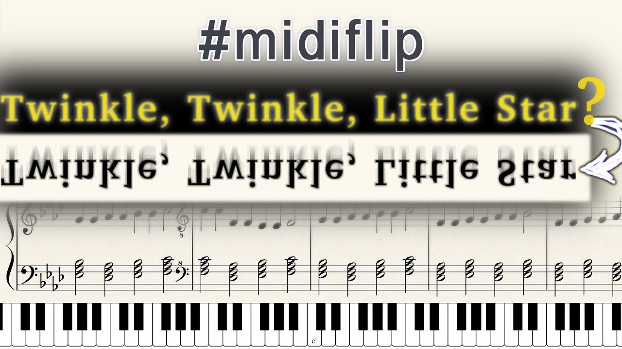 Inverted twinkle twinkle little star sounds cool midiflip inverted twinkle twinkle little star sounds cool midiflip hexwebz Gallery