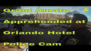 Police Cam Orlando Florida Grant Amato Taken at Hotel