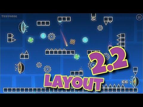 Geometry Dash 2.2 Layout I