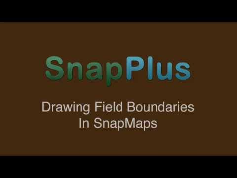 SnapPlus: Drawing Field Boundaries in SnapMaps