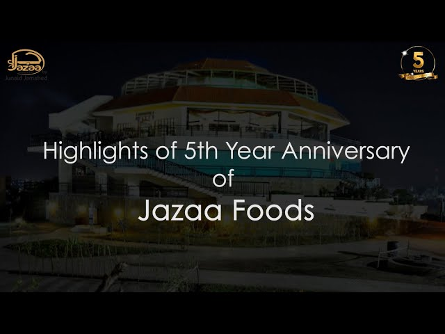 Highlights of the 5 years anniversary celebration | Jazaa Foods by Junaid Jamshed