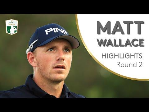 Matt Wallace Highlights | Round 2 | 2018 DP World Tour Championship, Dubai