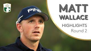 Matt Wallace Highlights   Round 2   2018 DP World Tour Championship, Dubai