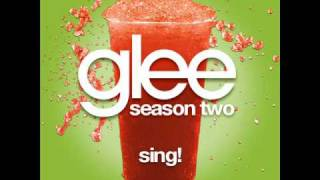 Download Glee - Sing! [LYRICS] MP3 song and Music Video