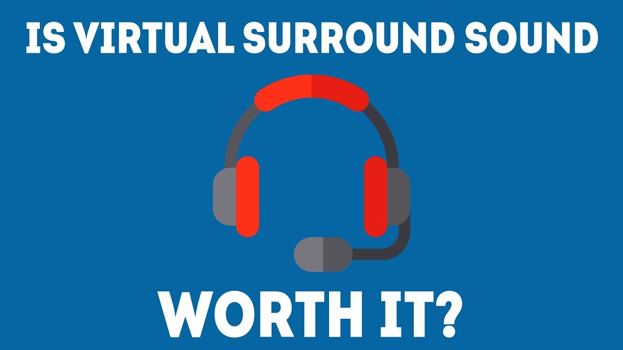 Is Virtual Surround Sound Worth It For Gaming? [Easy Guide]