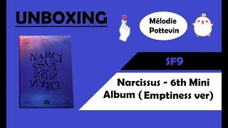Unboxing | SF9 (에스에프나인) Narcissus - 6th Mini Album (Emptines…