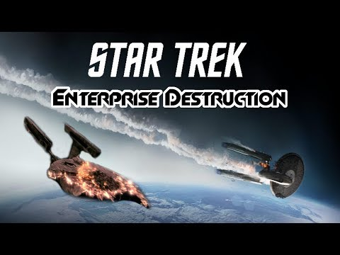 Star Trek: Every Enterprise Destruction (Movies) - FailTrain Breakdown