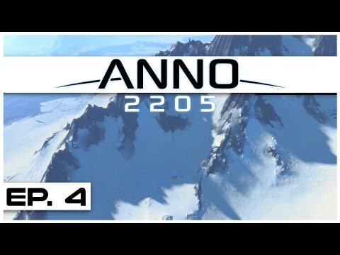 Anno 2205 - Ep. 4 - Arctic Base Online! - Let's Play -  Anno 2205 Gameplay