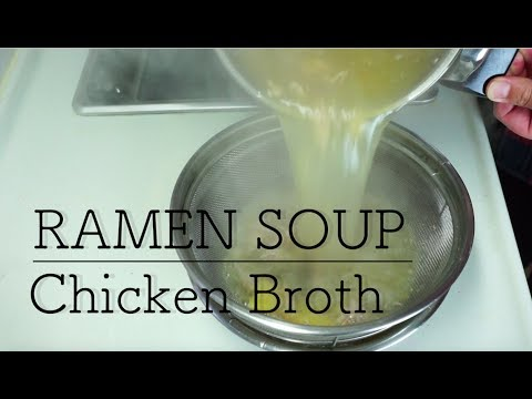 How To Make Soy Sauce Ramen Soup - Chicken Broth