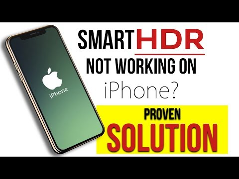 IPhone XS/XS MAX SMART HDR NOT WORKING - SOLUTION
