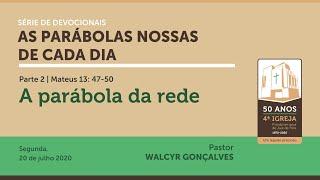 AS PARÁBOLAS NOSSAS DE CADA DIA   Devocional Parte 2