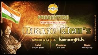 Brave Mens | Karamjit K | ( Audio) | Latest Punjabi Songs 2016 | Apni Punjabi Beats Records