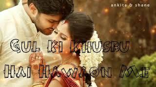 😘Whatsapp Status😘Gul ki khusbu hai hawaon me by Devesh