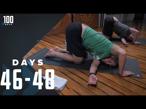 I Am Not a Flexible Person: Days 46-48 | 100 Days