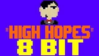 High Hopes [8 Bit Tribute to Panic! At The Disco] - 8 Bit Universe