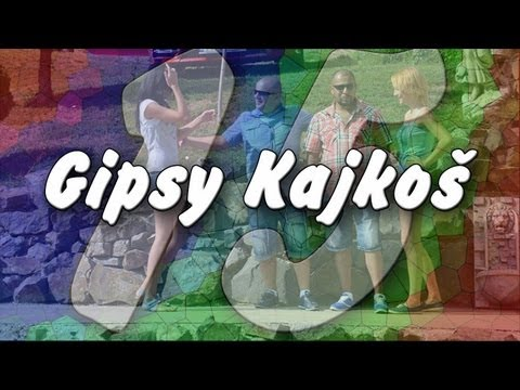 Gipsy Kajkoš 15 - Kaj amaro papus | 2013 Travel Video