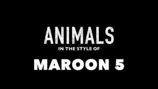 Animals (in the style of) Maroon 5 MIDI Backing Track