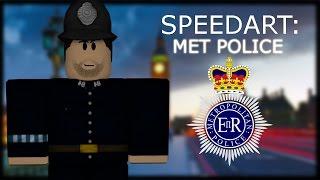 ROBLOX SPEEDART: MET POLICE!
