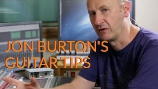 Guitar Tips from Jon Burton - Recording and Live