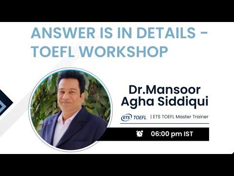 Answers Is In Details - TOEFL Workshop