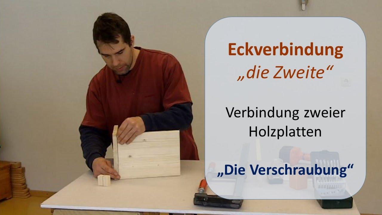 Eckverbindung Holzbretter Die Verschraubung Arbeiten Mit Holz