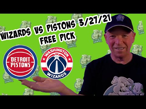 Washington Wizards vs Detroit Pistons 3/27/21 Free NBA Pick and Prediction NBA Betting Tips