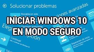 Iniciar Windows 10 en Modo Seguro de 3 formas distintas www.informaticovitoria.com