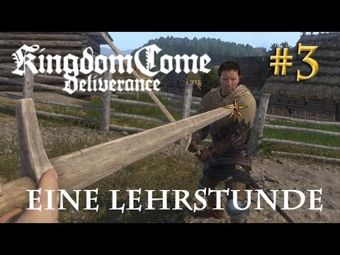 Let's Play Kingdom Come Deliverance #3: Eine Lehrstunde  (Tag 1 / Blind / deutsch)
