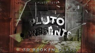 Pluto Tuts l 3D Broken Glass l After Effects l Element 3D
