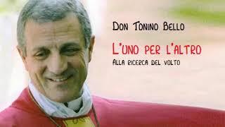 Don Tonino Bello   L'uno per l'altro